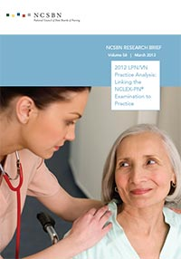 2012 LPN/VN Practice Analysis: Linking the NCLEX-PN Examination to Practice (Vol. 58)
