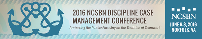 2016 Discipline Case Management Conference: Protecting the Public Focusing on the Tradition of Teamwork