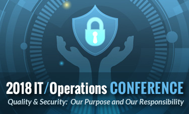 2018 NCSBN IT/Operations Conference, Quality and Security: Our Purpose and Responsibility