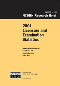 2001 Nurse Licensee Volume and NCLEX Examination Statistics (Vol. 4)
