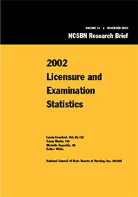 2002 Nurse Licensee Volume and NCLEX Examination Statistics (Vol. 13)