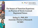 Watch The Impact of Transition Experience on Practice of Newly Licensed Registered Nurses Video