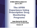 Watch The APRN Experience Using Prescription Drug Monitoring Programs Video