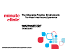 Watch The Changing Practice Environment: The Retail Health Care Experience  Video
