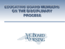Watch Educating Board Members on the Disciplinary Process  Video