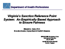Watch Virginia's Sanction Reference Point System: An Empirically Based Approach to Ensure Fairness Video