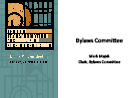 Watch Bylaws Committee Update Video