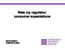 Watch Rate My Regulator: Consumer Expectations Video