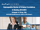 Watch Retrospective Review of Criminal Convictions in Nursing 2012-2013 Video