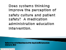 Watch Does Systems Thinking Improve the Perception of Safety Culture and Patient Safety: A Medication Administration Education Intervention Video