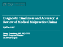 Watch Diagnostic Timeliness, Accuracy and Closed Claims Video