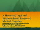 Watch A Historical, Legal and Evidence-Based Review of Medical Cannabis: Implications for Boards of Nursing Video