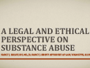 Watch A Legal and Ethical Perspective on Substance Use Video
