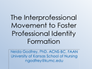 Watch The Interprofessional Movement to Foster Professional Identity Formation in Nursing Education Video