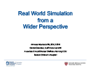 Watch Real World Simulation from a Wider Perspective Video