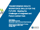 Watch Transforming Health Workforce Skills for Integrated and Person-centered Care Video
