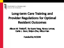 Watch Practice: Long-term Care Training and Provider Regulations for Optimal Resident Outcomes Video