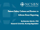 Watch Practice: Patient Safety Culture and Barriers to Adverse Event Reporting: A National Survey of Nurse Executives Video
