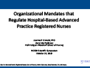 Watch Practice: Business Case for Employment of Hospital-Based Advanced Practice Registered Nurses: Scope of Practice, Patient Outcomes, Nurse Retention, Financial Impact Video