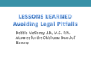 Watch Legal Lessons Learned: Avoiding Legal Pitfalls Video