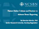 Watch Patient Safety Culture and Barriers to Adverse Event Reporting Video