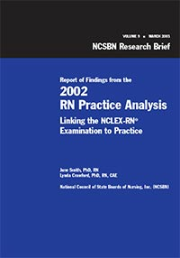 Report of Findings from the 2002 RN Practice Analysis Update (Vol. 9)