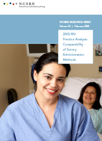 2005 RN Practice Analysis: Comparability of Survey Administration Methods (Vol. 32)