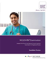 2013 NCLEX-RN Detailed Test Plan - Candidate Version
