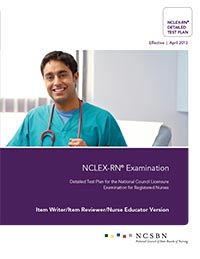 2013 NCLEX-RN Detailed Test Plan - Educator Version