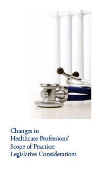 Changes in Healthcare Professions' Scope of Practice