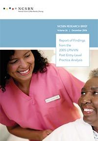 Report of Findings from the 2005 LPN/VN Post Entry-Level Practice Analysis (Vol. 26)