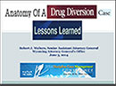 Watch Anatomy of a Drug Diversion Case Video