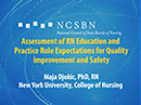 Watch Assessment of RN Education and Practice Role Expectations for Quality Improvement and Safety Video