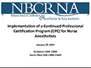 Watch Continued Professional Certification Program for CRNAs  Video