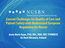 Watch Current Challenges for Quality of Care and Patient Safety with Modernized European Regulation for Nurses Video