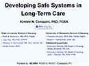 Watch Developing Safe Systems in Long-term Care Video