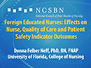 Watch Foreign Educated Nurses: Effects on Nurse, Quality of Care and Patient Safety Indicator Outcomes Video
