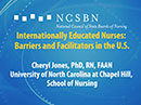 Watch Internationally Educated Nurses: Barriers and Facilitators in the U.S.  Video
