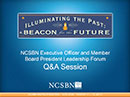 Watch NCSBN Executive Officer and Member Board President Leadership Forum Q and A Session Video