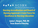 Watch Nursing Accreditation and Board of Nursing Approval: A Joint Force for Excellence in Nursing Education Video