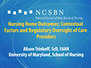 Watch Nursing Home Outcomes: Contextual Factors and Regulatory Oversight of Care Providers Video