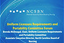 Watch Uniform Licensure Requirements and Portability Committee Forum Video