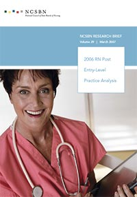 Report of Findings from the 2006 RN Post Entry-Level Practice Analysis (Vol. 29)