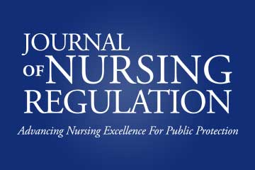 Journal of Nursing Regulation: Advancing Nursing Excellence for Public Protection